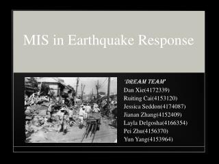 MIS in Earthquake Response