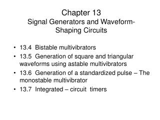 Chapter 13 Signal Generators and Waveform- Shaping Circuits