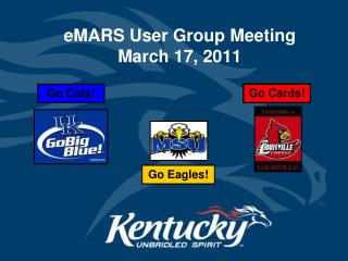 eMARS User Group Meeting March 17, 2011