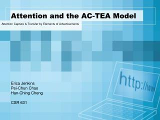 Attention and the AC-TEA Model