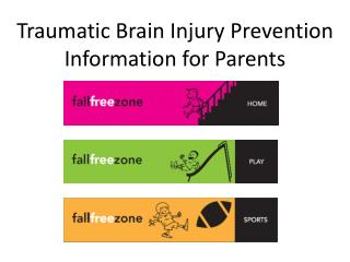 Traumatic Brain Injury Prevention Information for Parents