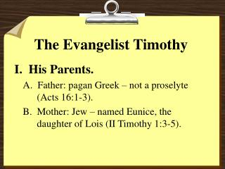 The Evangelist Timothy