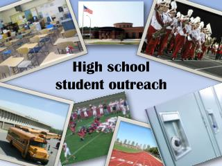 High school  student outreach