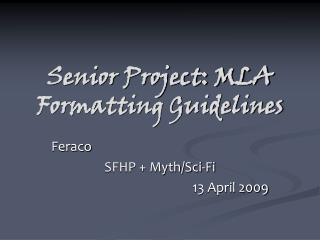 Senior Project: MLA Formatting Guidelines