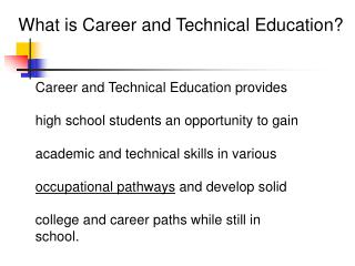 What is Career and Technical Education?