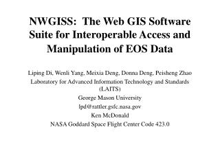 NWGISS:  The Web GIS Software Suite for Interoperable Access and Manipulation of EOS Data