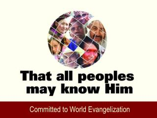 Committed to World Evangelization