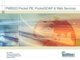 PWB523 Pocket PB, PocketSOAP & Web Services