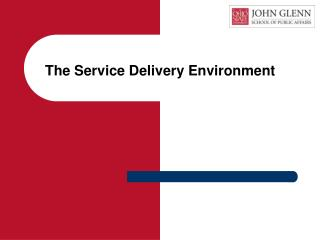 The Service Delivery Environment