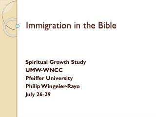 Immigration in the Bible