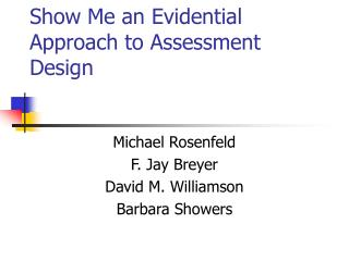 Show Me an Evidential Approach to Assessment Design