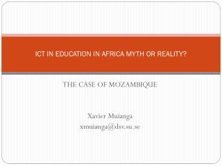 ICT IN EDUCATION IN AFRICA MYTH OR REALITY?