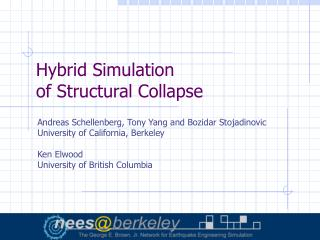 Hybrid Simulation of Structural Collapse