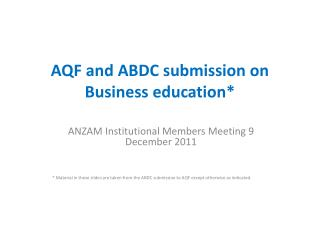 AQF  and  ABDC  submission on Business education*