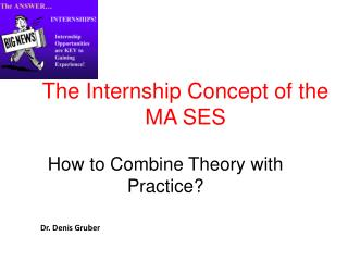 The Internship Concept of the MA SES