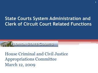 State Courts System Administration and Clerk of Circuit Court Related Functions