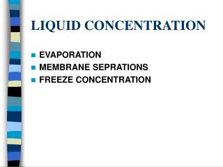 LIQUID CONCENTRATION