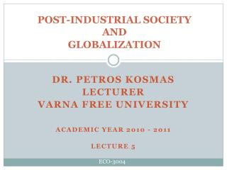 POST-INDUSTRIAL SOCIETY  AND  GLOBALIZATION