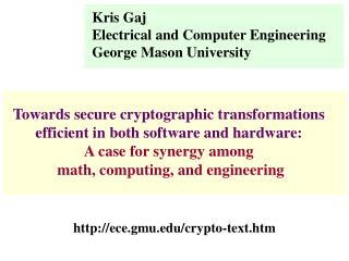 Kris Gaj Electrical and Computer Engineering George Mason University