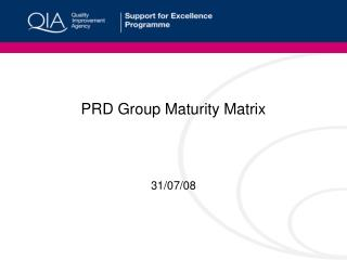 PRD Group Maturity Matrix