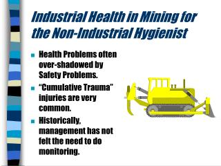 Industrial Health in Mining for the Non-Industrial Hygienist