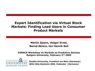 Expert Identification via Virtual Stock Markets: Finding Lead Users in Consumer Product Markets