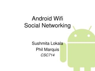 Android Wifi Social Networking
