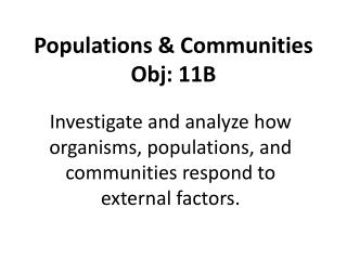 Populations & Communities Obj: 11B