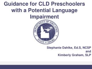 Guidance for CLD Preschoolers with a Potential Language Impairment