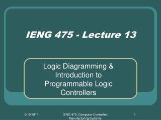 IENG 475 - Lecture 13