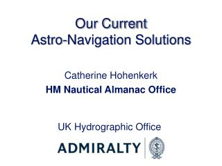 Our Current Astro-Navigation Solutions