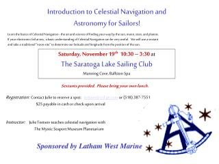 Introduction to Celestial Navigation and  Astronomy for Sailors!