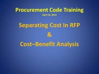 Procurement Code Training April 16, 2013
