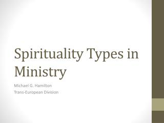 Spirituality Types in Ministry