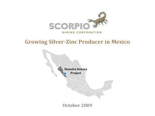 Growing Silver-Zinc Producer in Mexico