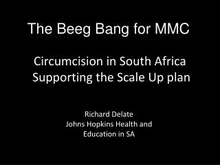 Circumcision in South Africa   Supporting the Scale Up plan