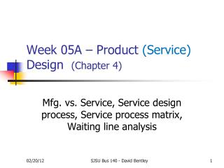 Week 05A – Product  (Service)  Design 	 (Chapter 4)