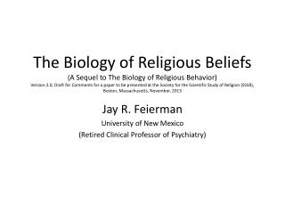 Jay R. Feierman University of New Mexico  ( R etired Clinical Professor of Psychiatry)