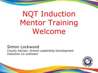 NQT Induction Mentor Training Welcome