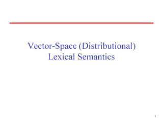 Vector-Space (Distributional) Lexical Semantics