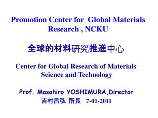 ????? ?? ?? ?? Center for Global Research of Materials   Science and Technology