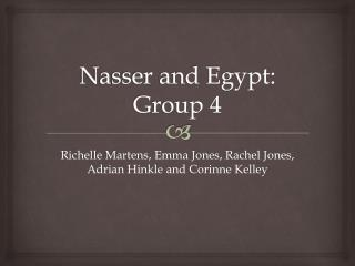Nasser and Egypt: Group 4