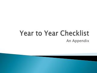 Year to Year Checklist