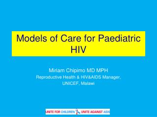 Models of Care for Paediatric HIV