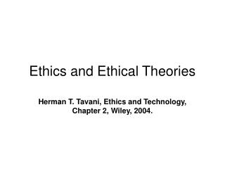 Ethics and Ethical Theories