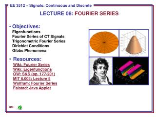 LECTURE  08:  FOURIER SERIES