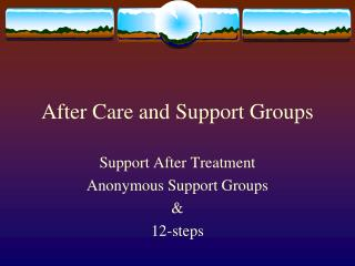 After Care and Support Groups