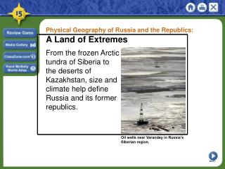Physical Geography of Russia and the Republics: A Land of Extremes