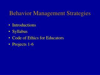 Behavior Management Strategies