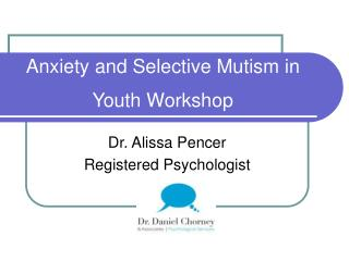 Anxiety and Selective Mutism in Youth  Workshop